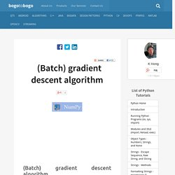 Python Tutorial: batch gradient descent algorithm - 2015