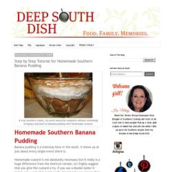 Step by Step Tutorial for Homemade Southern Banana Pudding