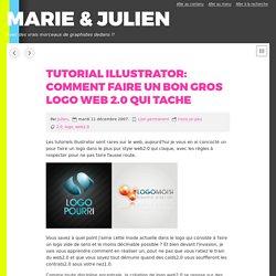 Tutorial illustrator: comment faire un bon gros logo web 2.0 qui tache
