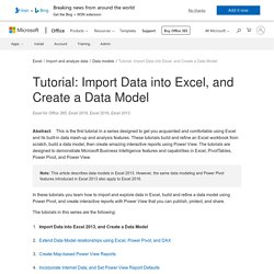Tutorial: Import Data into Excel, and Create a Data Model
