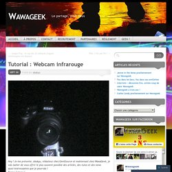 Tutorial : Webcam infrarouge