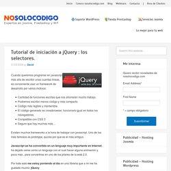 Tutorial de iniciación a jQuery : los selectores.