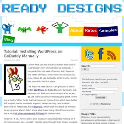 Tutorial: Installing WordPress on GoDaddy Manually