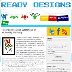 Tutorial: Installing WordPress on GoDaddy Manually