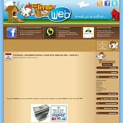 Tutorial: Intégrer PayPal à son site web en PHP - Partie 1