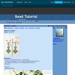 [Tutorial] : Juniper - Bead Tutorial
