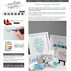 Tutorial: Lettering with Watercolors - I Still Love You by Melissa Esplin