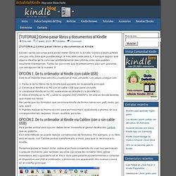 [TUTORIAL] Cómo pasar libros y documentos al Kindle