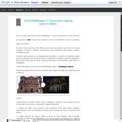 Tutorial MadMapper V : Como hacer mapping sobre un edificio
