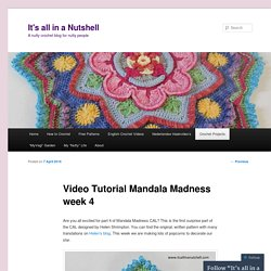 Video Tutorial Mandala Madness week 4
