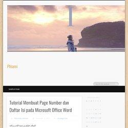 Tutorial Membuat Page Number dan Daftar Isi pada Microsoft Office Word – Phiami