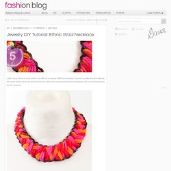 DIY Advent 5: Ethnic Wool Necklace DIY - Outfits, Shoes & Accessories Dana