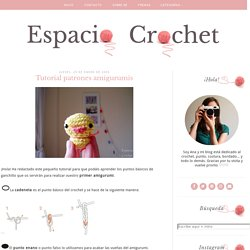 Espacio Crochet: Tutorial patrones amigurumis
