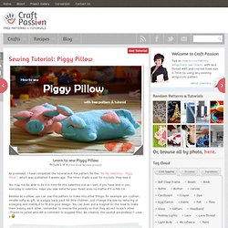 Sewing Tutorial: Piggy Pillow | Free Pattern &Tutorial at CraftPassion.com