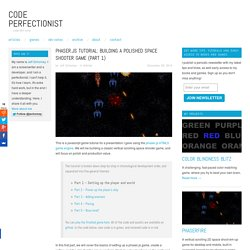 Phaser.js tutorial: Building a polished space shooter game (Part 1) - Code Perfectionist