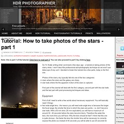 How to take photos of the stars - part 1