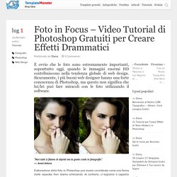Video Tutorial di Photoshop Gratuiti per Creare Effetti Drammatici