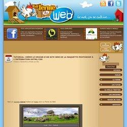 Tutorial: Créer le design d'un site web de la maquette photoshop à l'intégration XHTML/CSS