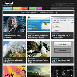 Tutorial Magazine - 32 Best Photoshop Tutorials of July 2009