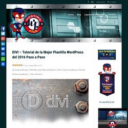 Divi - Tutorial de la Mejor Plantilla Wordpress 2016