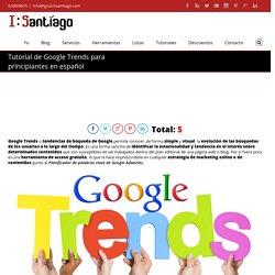 Tutorial de Google Trends para principiantes en español