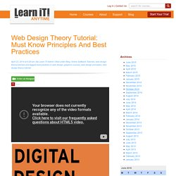 – Web Design Theory Tutorial: Must Know Principles and Best Practices