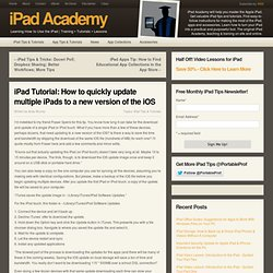 iPad Tutorial: How to quickly update multiple iPads to a new version of the iOS