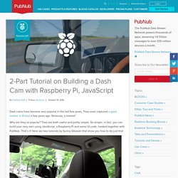 2-Part Tutorial on Building a Dash Cam with Raspberry Pi, JavaScript
