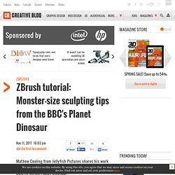 ZBrush tutorial: Monster-size sculpting tips from the BBC's Planet Dinosaur