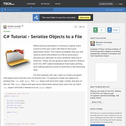 C# Tutorial - Serialize Objects to a File