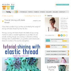 Tutorial: shirring with elastic thread - Made By Rae