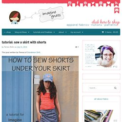 tutorial: sew a skirt with shorts - imagine gnats