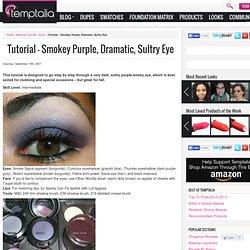 Tutorial - Smokey Purple, Dramatic, Sultry Eye