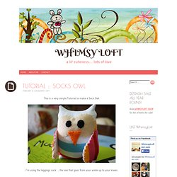 TUTORIAL :: SOCKS OWL | WHIMSY LOFT