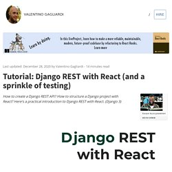 Tutorial: Django REST with React (Django 2.0 and a sprinkle of testing)