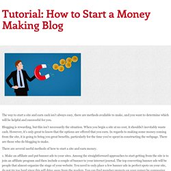 Tutorial: How to Start a Money Making Blog