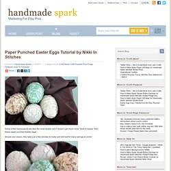 Paper Punched Easter Eggs Tutorial by Nikki In Stitches