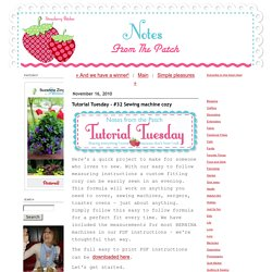 Notes from the Patch: Tutorial Tuesday - #32 Sewing machine cozy