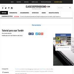 Tutorial para usar Tumblr - Clases de Periodismo