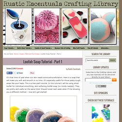 Loofah Soap Tutorial - Part 1