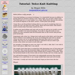 Tutorial: Twice-Knit Knitting