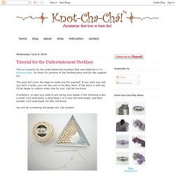 Tutorial for the Understatement Necklace