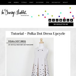 Tutorial - Polka Dot Dress Upcycle