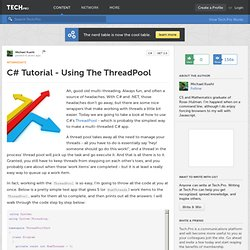 C# Tutorial - Using The ThreadPool