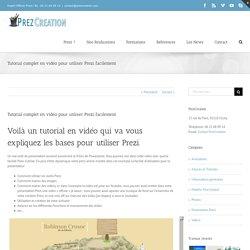 - Tutorial complet en vidéo pour utiliser Prezi facilement