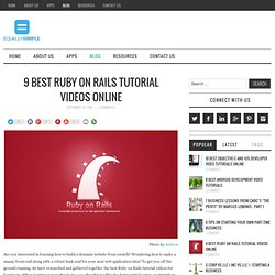 9 Best Ruby on Rails Tutorial Videos Online - Equally Simple