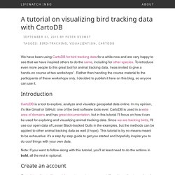 A tutorial on visualizing bird tracking data with CartoDB - LifeWatch INBO