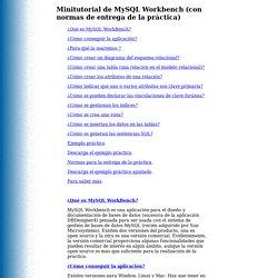 Tutorial MySQL Workbench (con normas de entrega de la práctica)