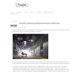 Tutorial07: Rendering Architectural Interior in Photoshop