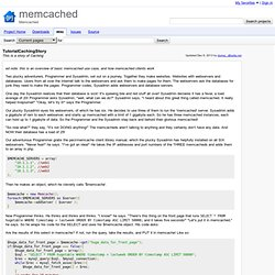 TutorialCachingStory - memcached - This is a story of Caching - Memcached